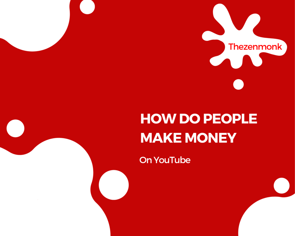 How do people make money on YouTube – How many views to make money on YouTube