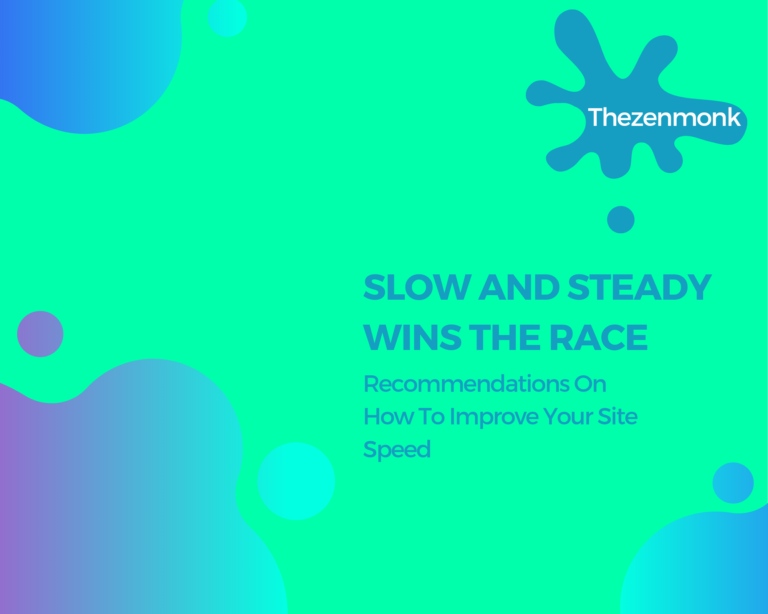 Slow and steady wins the race - increase your site speed